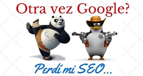 Otra vez Google - Perdí mi SEO
