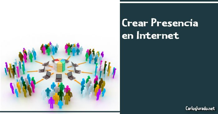 Crear-Presencia-Internet