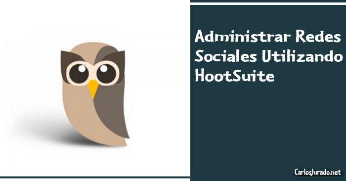 Administrar-Redes-Sociales-HootSuite