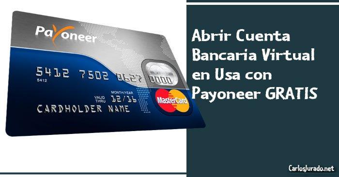 Cuenta-Bancaria-Virtual-Usa-Payoneer-GRATIS