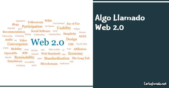 Algo Llamado Web 2.0